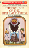 The Mystery of the Highland Crest (Choose Your Own Adventure, #34)