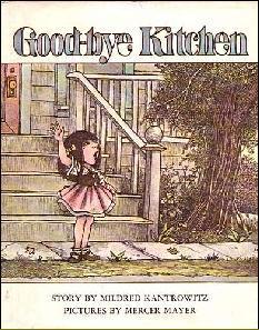 Good-bye Kitchen by Mildred Kantrowitz