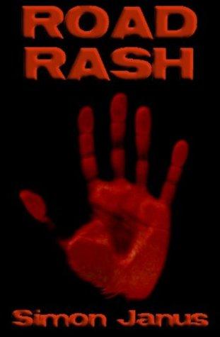 Road Rash by Simon Janus