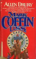 Mark Coffin U.S.S. by Allen Drury