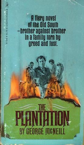 The Plantation by George McNeill