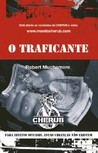 O Traficante by Robert Muchamore