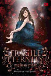 Keabadian yang rapuh by Melissa Marr