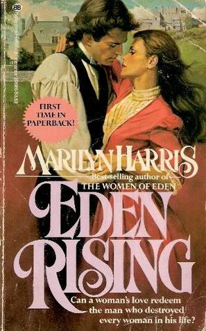Eden Rising by Marilyn Harris
