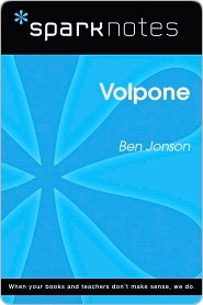 Volpone (SparkNotes Literature Guide Series)