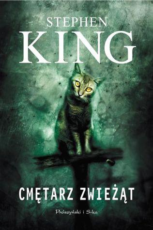 Cmętarz zwieżąt by Stephen King
