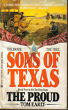 Sons Of Texas: The Proud