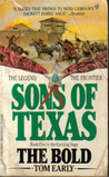 Sons of Texas: The Bold