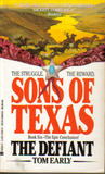 Sons Of Texas: The Defiant