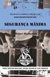 Segurança Máxima by Robert Muchamore