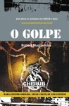 O Golpe by Robert Muchamore