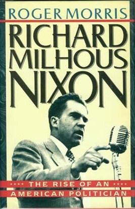 richard-milhous-nixon-the-rise-of-an-american-politician
