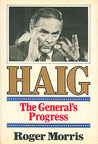 Haig: The General's Progress