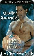 Ghostly Awakening