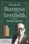 Menjadi Bangsa Terdidik Menurut Soedjatmoko