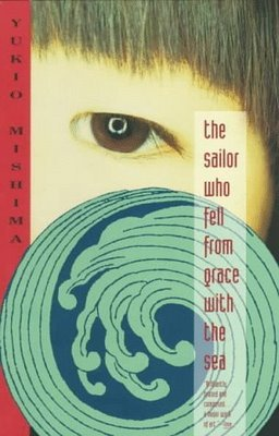 The Sailor Who Fell from Grace with the Sea / Temple of the G... by Yukio Mishima