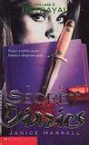 Betrayal (Secret Diaries, #2)