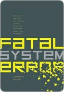 Ebook Fatal System Error: The Hunt for the New Crime Lords Who Are Bringing Down the Internet by Joseph Menn read!