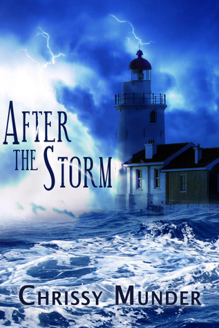 After the Storm by Chrissy Munder