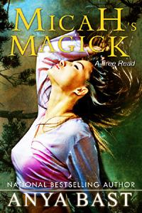 Micah's Magick by Anya Bast