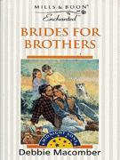 Brides for Brothers(Midnight Sons 1)