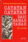 Catatan-Catatan dari Bawah Tanah: Otobiografi Pemberontak Burma
