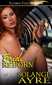 Bride Reborn by Solange Ayre