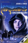 LadyHawke - A Mulher Falcão by Joan D. Vinge