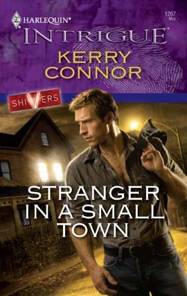 Stranger In A Small Town Shivers 1 By Kerry Connor