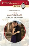 The Vásquez Baby by Sarah Morgan