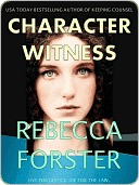 Character Witness by Rebecca Forster