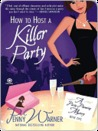 How to Host a Killer Party (Party Planning Mystery, #1)