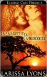 Ensnared by Innocence (Roaring Rogues, #1)