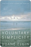 Voluntary Simplicity Second Revised Edition by Duane Elgin
