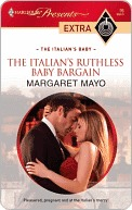 The Italian's Ruthless Baby Bargain by Margaret Mayo