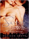 Satisfy Me, The Malone Brothers Book 1