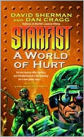 A World of Hurt (Starfist Series #10)