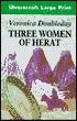 Three Women of Heart