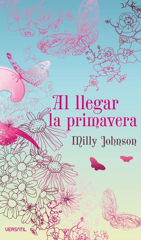 Al llegar la primavera by Milly Johnson