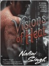 Visions of Heat (Psy-Changeling, #2)