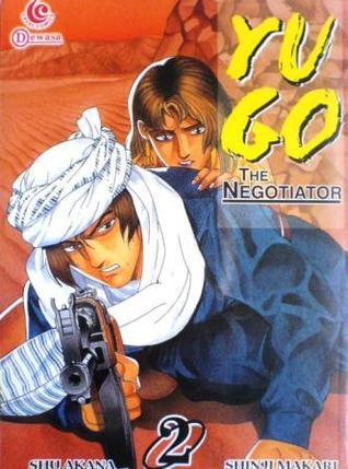 Yugo The Negotiator Vol. 2 by Shu Akana