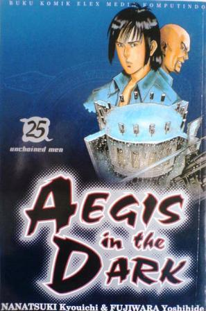 Aegis In The Dark Vol. 25: Unchained Men