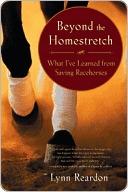 Beyond the Homestretch by Lynn Reardon
