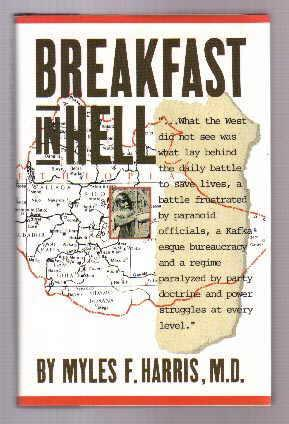 breakfast-in-hell-a-doctor-s-eyewitness-account-of-the-politics-of-hunger-in-ethiopia