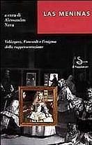 Las Meninas. Velázquez, Foucault e l'enigma della rappresentazione