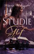 Studie van Gif ( De Studie trilogie - #1)