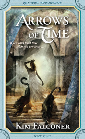 Arrows of Time by Kim Falconer