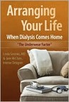 Arranging Your Life When Dialysis Comes Home: The Underwear Factor