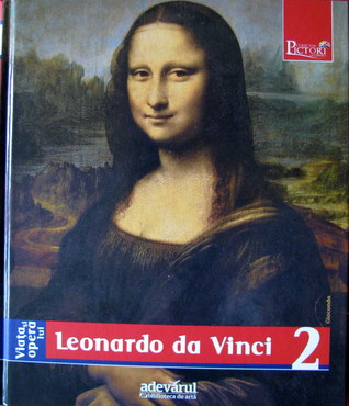 Viata si opera lui Leonardo de Vinci by Enrica Crispino