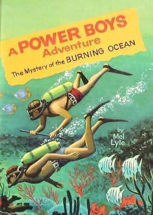 The Mystery of the Burning Ocean (A Power Boys Adventure, #3)